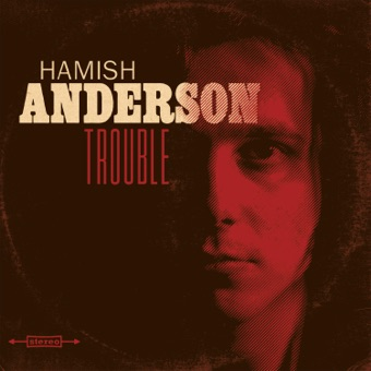Trouble – Hamish Anderson