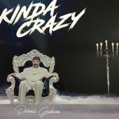 Kinda Crazy - Dennis Graham Cover Art