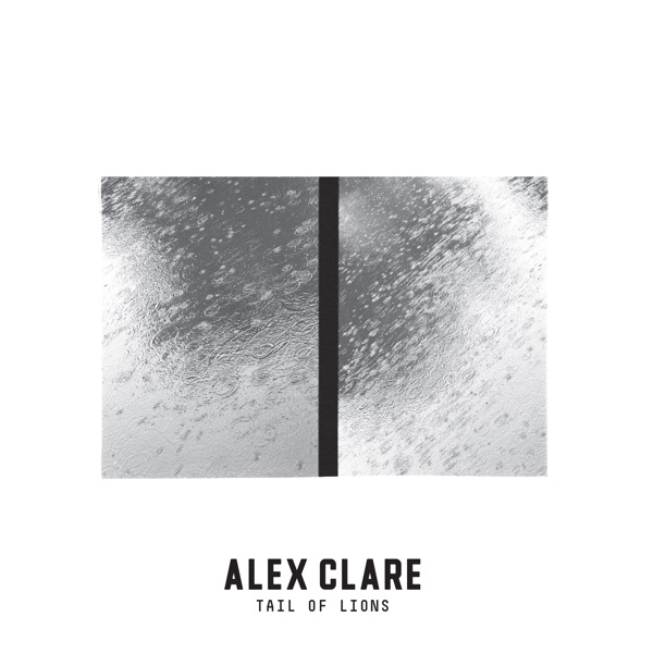 Alex Clare - Tail of Lions [iTunes Plus AAC M4A] (2016)