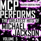 MCP Performs the Greatest Hits of Michael Jackson, Vol. 5