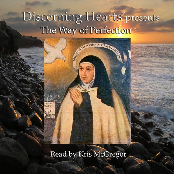 The Way of Perfection Audio Book - by St. Teresa of Avila