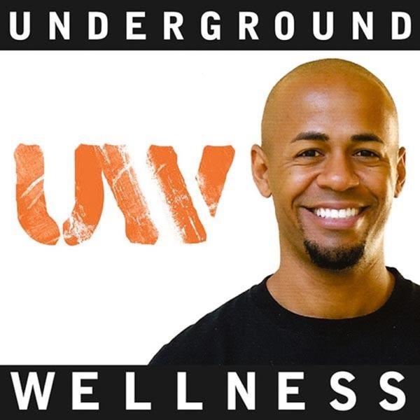 Underground Wellness Radio