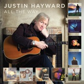 All the Way / Justin Hayward