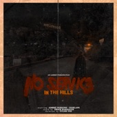 No Service in the Hills (feat. Kehlani) - Single