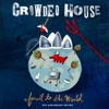 Farewell to the World (Live at Sydney Opera House) [2006 Remaster], Crowded House