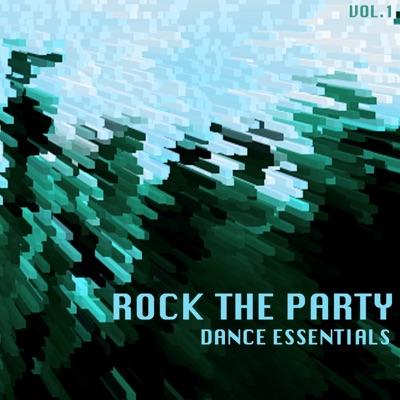 Various Artists-Rock The Party Dance Essentials, Vol. 1