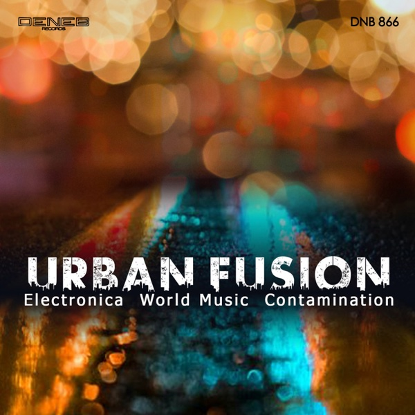 Urban Fusion (Electronica World Music Contamination) | Tito Rinesi