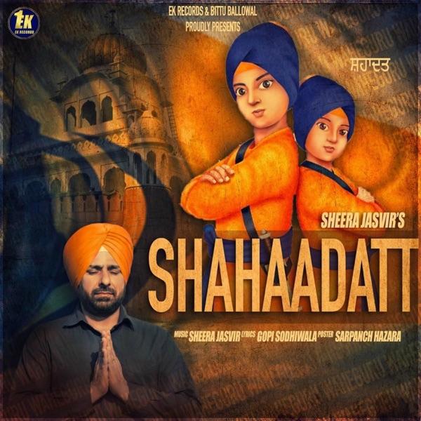 Shahaadatt - Single | Sheera Jasvir