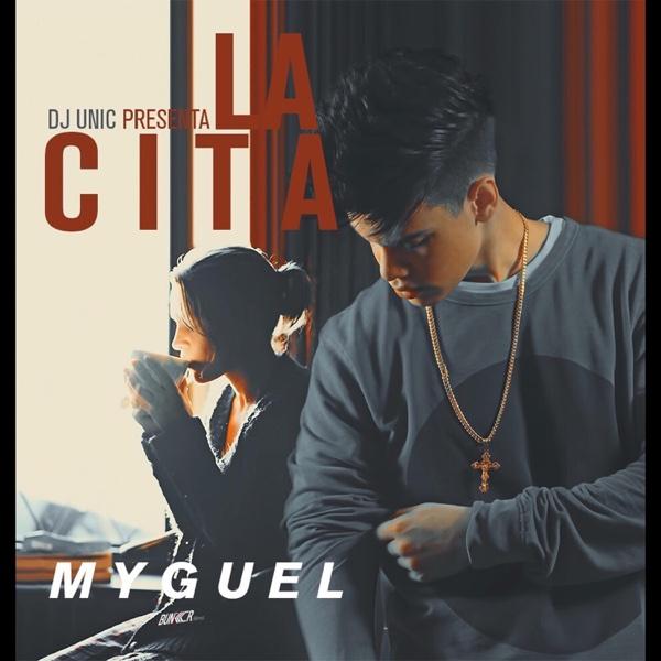La Cita - Single | Myguel