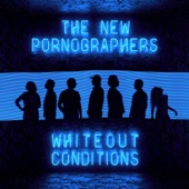 Whiteout Conditions - The New Pornographers Cover Art