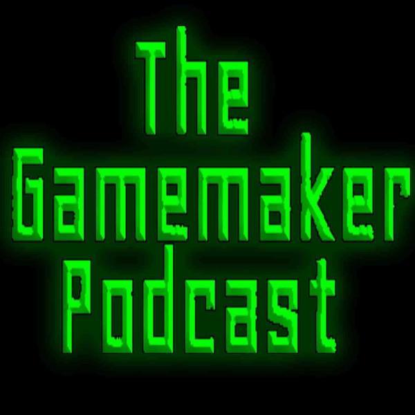 The Gamemaker Podcast