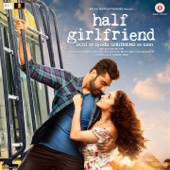 Half Girlfriend (Love Theme)