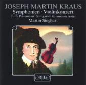 Martin Sieghart, Stuttgarter Kammerorchester & Edith Peinemann - Kraus: Symphony in C Minor, VB 142, Symphony in C Minor, VB 148 & Violin Concerto in C Major, VB 151 artwork