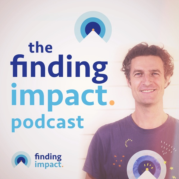 The Finding Impact Podcast