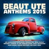 Beaut Ute Anthems 2015