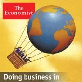 The Economist: Doing business in - The Economist
