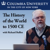 History of the World to 1500 CE (W3902) - Professor Richard Bulliet
