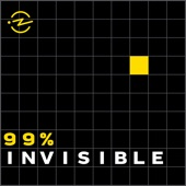 99% Invisible - Roman Mars