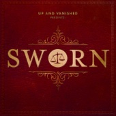 Sworn - Up and Vanished & Tenderfoot