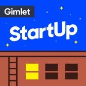 StartUp Podcast - Gimlet