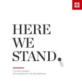 Here We Stand - Desiring God
