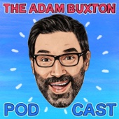 THE ADAM BUXTON PODCAST - ADAM BUXTON