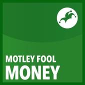 Motley Fool Money - The Motley Fool