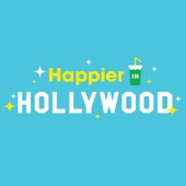 Happier in Hollywood - The Onward Project / Panoply