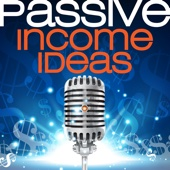 Passive Income Ideas Podcast - Passive Income Ideas