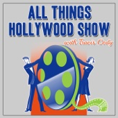 All Things Hollywood Show - Travis Cody