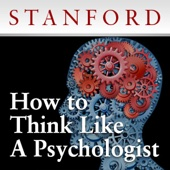 How to Think Like a Psychologist - Stanford Continuing Studies Program
