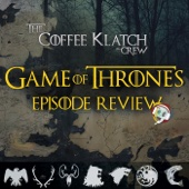 Game Of Thrones - Coffee Klatch Crew