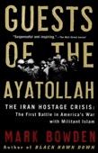 Guests of the Ayatollah - Mark Bowden Cover Art