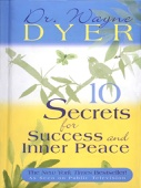 Dr. Wayne W. Dyer - 10 Secrets for Success and Inner Peace  artwork