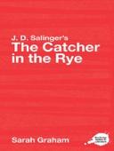J.D. Salinger's The Catcher in the Rye