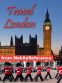 London, UK Travel Guide: Illustrated Guide & Maps (Mobi Travel)