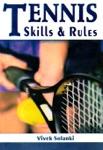 Tennis Skills & Rules