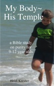 My Body~His Temple