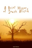 A Brief History of South Africa - David S Warner Cover Art