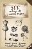 500 astuces de grand-mère
