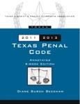 Texas Penal Code 2011-2013