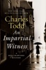 Charles Todd - An Impartial Witness  artwork