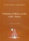 Il Natale di Miss Lordin e Mr. Odore
