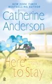 Catherine Anderson - Here to Stay  artwork