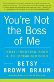 You're Not the Boss of Me