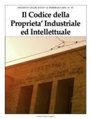 Il Codice della Proprieta' Industriale  ed Intellettuale