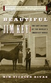 Beautiful Jim Key - Mim E. Rivas Cover Art