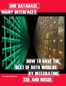 One Database, Many Instances: How to Have the Best of Both Worlds By Integrating SQL and NoSQL