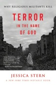 Terror in the Name of God - Jessica Stern Cover Art
