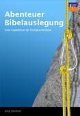 Abenteuer Bibelauslegung